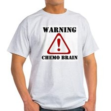 Warning Chemo Brain T-Shirt