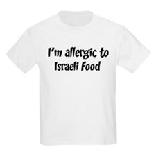 Allergic to Israeli Food T-Shirt