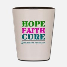 Hope Faith Cure Trigeminal Neuralgia Shot Glass
