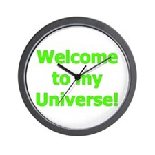 Welcome to My Universe Wall Clock