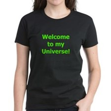 Welcome to My Universe Tee