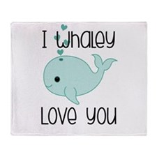 Whaley Love You (2) Throw Blanket