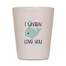 Whaley Love You (2) Shot Glass