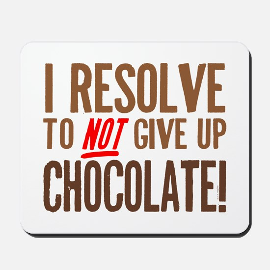 Chocolate Resolution Mousepad