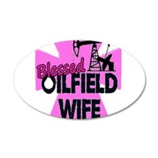 Pink Blessed Oilfield Wife With Cross Wall Decal