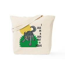 I LIVE IN A DEN Tote Bag