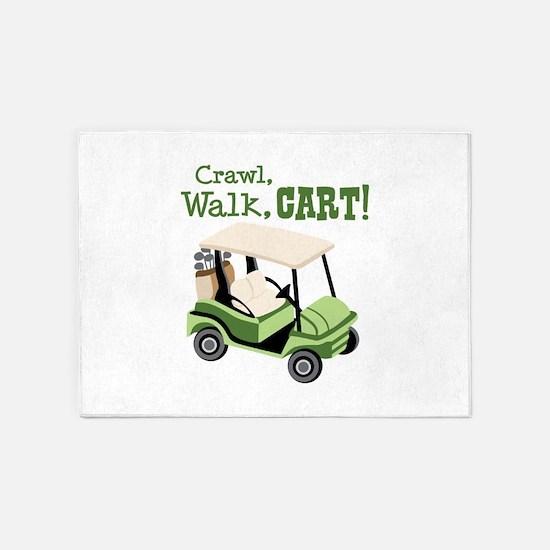 Crawl, Walk, Cart! 5'x7'Area Rug
