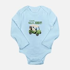 Crawl, Walk, Cart! Body Suit