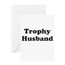 Trophy Husband Greeting Cards