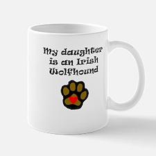 My Daughter Is An Irish Wolfhound Mugs