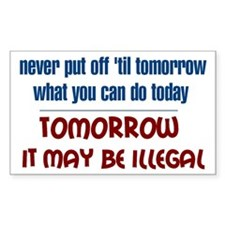 Illegal Tomorrow Decal