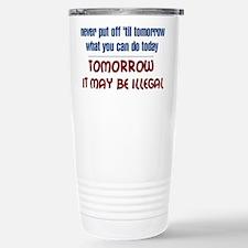 Illegal Tomorrow Travel Mug
