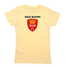 Hail Bacon Girl's Tee