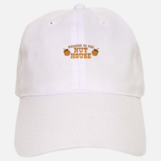 Welcome to the nuthouse with acorns nuts Baseball Baseball Cap