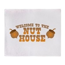 Welcome to the nuthouse with acorns nuts Throw Bla