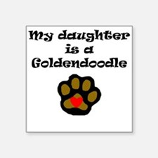 My Daughter Is A Goldendoodle Sticker