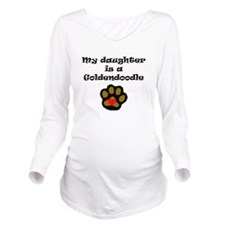 My Daughter Is A Goldendoodle Long Sleeve Maternit
