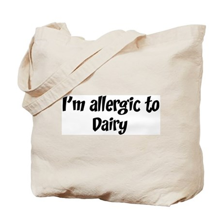Allergic to Dairy Tote Bag
