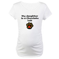 My Daughter Is A Chocolate Lab Shirt