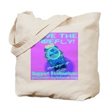 Save The Firefly No Mining Support EcoTourism Tote