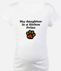 My Daughter Is A Bichon Frise Shirt