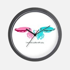 Cuttle With You Wall Clock