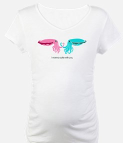 Cuttle with You Shirt