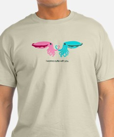 Cuttle with You T-Shirt