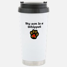 My Son Is A Whippet Travel Mug