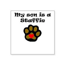 My Son Is A Staffie Sticker