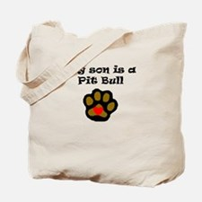 My Son Is A Pit Bull Tote Bag