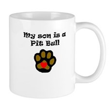 My Son Is A Pit Bull Mugs
