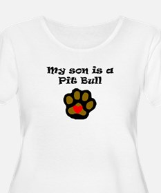 My Son Is A Pit Bull Plus Size T-Shirt