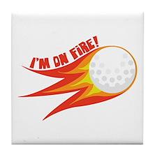 Im on Fire Tile Coaster