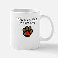 My Son Is A Maltese Mugs