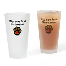 My Son Is A Havanese Drinking Glass