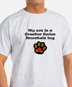My Son Is A Greater Swiss Mountain Dog T-Shirt