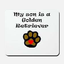 My Son Is A Golden Retriever Mousepad