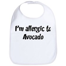 Allergic to Avocado Bib