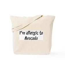 Allergic to Avocado Tote Bag