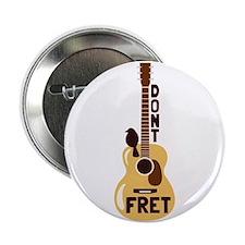 "Dont Fret 2.25"" Button (100 pack)"