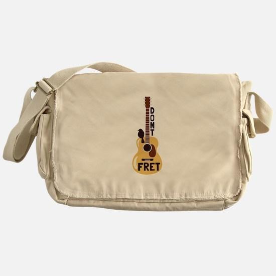 Dont Fret Messenger Bag
