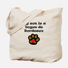 My Son Is A Dogue de Bordeaux Tote Bag