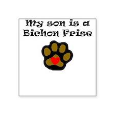 My Son Is A Bichon Frise Sticker