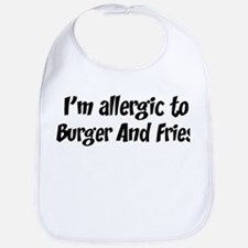Allergic to Burger And Fries Bib