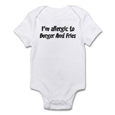 Allergic to Burger And Fries Infant Bodysuit