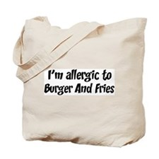 Allergic to Burger And Fries Tote Bag