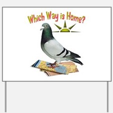 Which Way is Home? Fun Lost Pigeon Art Yard Sign