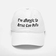 Allergic to Arroz Con Pollo Baseball Baseball Cap