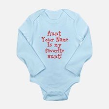 Aunt (Your Name) Is My Favorite Aunt Body Suit